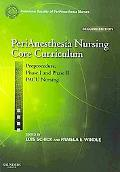 PeriAnesthesia Nursing Core Curriculum: Preprocedure, Phase I and Phase