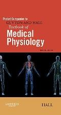 Pocket Companion to Guyton and Hall Textbook of Medical Physiology, 12e (Guyton Physiology)