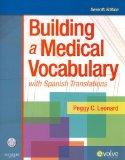 Medical Terminology Online for Building a Medical Vocabulary (Access Code and Textbook Packa...