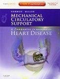 Mechanical Circulatory Support: A Companion to Braunwald's Heart Disease: Expert Consult: On...