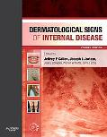 Dermatological Signs of Internal Disease: with CDROM