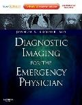 Diagnostic Imaging for the Emergency Physician : Expert Consult - Online and Print