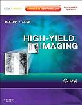 High-Yield Imaging: Chest: Expert Consult - Online and Print (HIGH YIELD in Radiology)