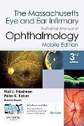 The Massachusetts Eye and Ear Infirmary: Illustrated Manual of Ophthalmology