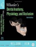 Wheeler's Dental Anatomy, Physiology and Occlusion, 9e