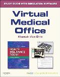 Virtual Medical Office for Health Insurance Today: A Practical Approach