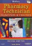 Mosby's Pharmacy Technician - Text and E-Book Package: Principles and Practice, 2e