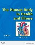 The Human Body in Health and Illness, 4th Edition