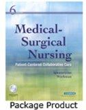 Medical-Surgical Nursing - Single Volume - Text and Virtual Clinical Excursions 3.0 Package: Patient-Centered Collaborative Care, 6e