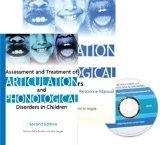 Assessment and Treatment of Articulation and Phonological Disorders in Children, Complete Kit -With CD and Manual