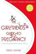 Girlfriends' Guide to Pregnancy
