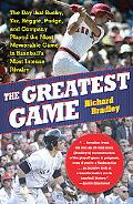The Greatest Game: The Day that Bucky, Yaz, Reggie, Pudge, and Company Played the Most Memor...