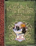 Candle in the Forest And Other Christmas Stories Children Love