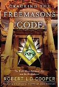 Cracking the Freemason's Code The Truth About Solomon's Key and the Brotherhood
