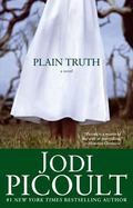 Plain Truth A Novel