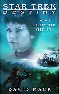 Star Trek: Destiny: Gods of the Night