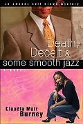 Death, Deceit and Some Smooth Jazz