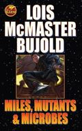 Miles, Mutants and Microbes (Vorkosigan Saga)