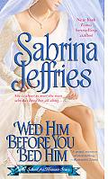 Wed Him Before You Bed Him (School for Heiresses Series #6)