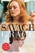 Savage Grace (Movie Tie-in)