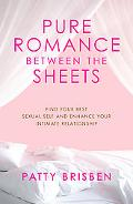 Pure Romance - between the Sheets