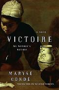 Victoire: My Mother's Mother