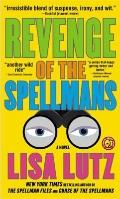 Revenge of the Spellmans: A Novel