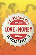 Exchange-Rate Between Love and Money