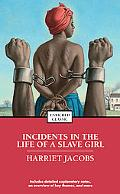 Incidents in the Life of a Slave Girl (Enriched Classics Series)