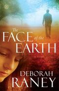 Face of the Earth : A Novel