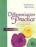 Differentiation in Practice A Resource Guide for Differentiating Curriculum, Grades 9-12