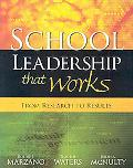 SCHOOL LEADERSHIP THAT WORKS From Research to Results
