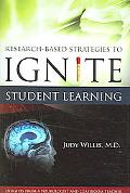 Research-based Strategies to Ignite Student Learning Insights from a Neurologist And Classroom Teacher