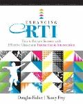 Enhancing RTI: How to Ensure Success with Effective Classroom Instruction and Intervention (...