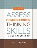 How to Assess Higher-Order Thinking S