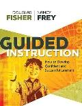 Guided Instruction : How to Develop Confident and Successful Learners