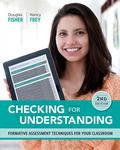 Checking for Understanding : Formative Assessment Techniques for Your Classroom