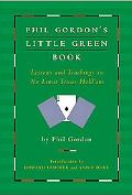Phil Gordon's Little Green Book Lessons And Teachings in No Limit Texas Hold'em