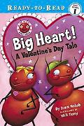 Big Heart! A Valentine's Day Tale
