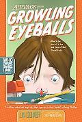 Attack of the Growling Eyeballs (Who Skrunk Daniel Funk? Series #1)