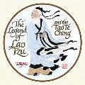 Legend of Lao Tzu And the Tao Te Ching