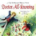 Doctor All-Knowing A Folk Tale from Grimm
