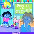 Dora Va a La Escuela/Dora Goes to School