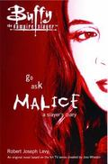 Go Ask Malice A Slayer's Diary