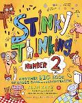 Stinky Thinking Number 2 Another Big Book of Gross Games And Brainteasers