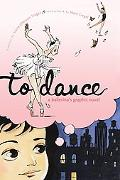 To Dance A Ballerina's Graphic Novel