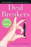 Deal Breakers When to Work On a Relationship and When to Walk Away