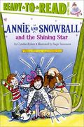 Annie and Snowball and the Shining Star (Annie and Snowball Ready-to-Read)