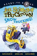 Snow Trucking! (Jon Scieszka's Trucktown Series)