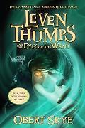 Leven Thumps and the Eyes of the Want (Leven Thumps Series #3)